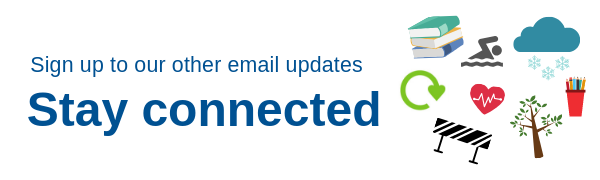 sign up to our other email updates - stay connected