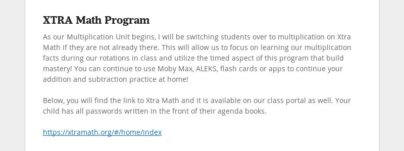 XTRA Math Program As our Multiplication Unit begins, I will be switching students over to...
