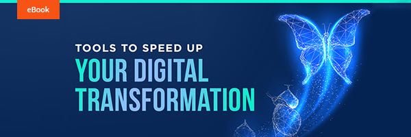 Free eBook: Tools to take your digital transformation from zero to 100