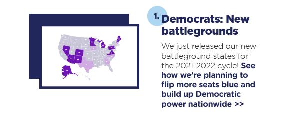 1. Democrats: New battlegrounds