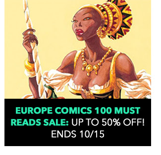 Europe Comics 100 Must Reads Sale: up to 50% off! Sale ends 10/15.