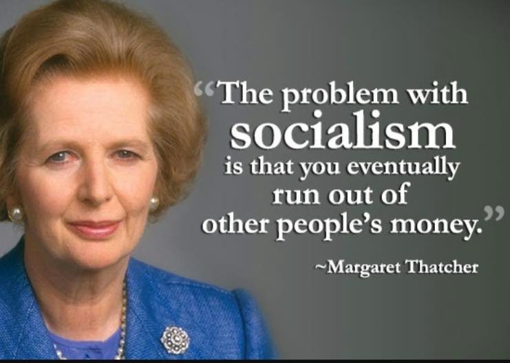 Thatcher Quote Socialism