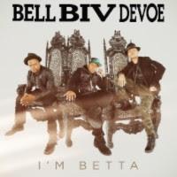 "Bell Biv Devoe Releases New Video for ""I'm Betta"""