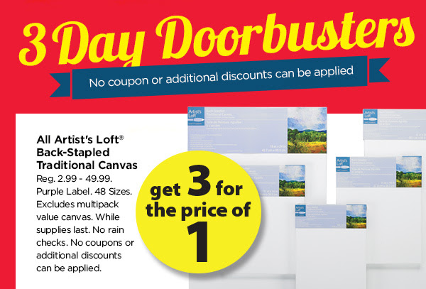 3 DAY DOORBUSTERS GET 3 FOR THE PRICE OF 1