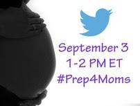 September 3. 1-2 PM ET. #Prep4Moms