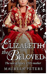 Elizabeth the Beloved by Maureen Peters
