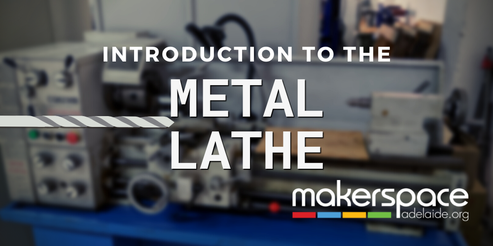 Introduction                                                     to the Metal Lathe