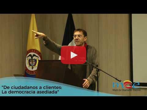 """""""De ciudadanos a clientes: la democracia asediada"""""""