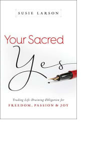Your Sacred Yes by Susie Larson