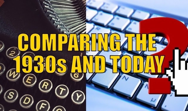 Comparing 1930s and today