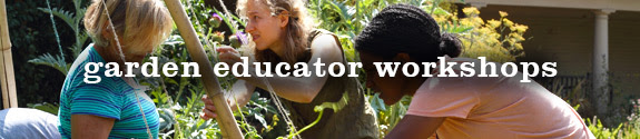 Garden Educator Workshops