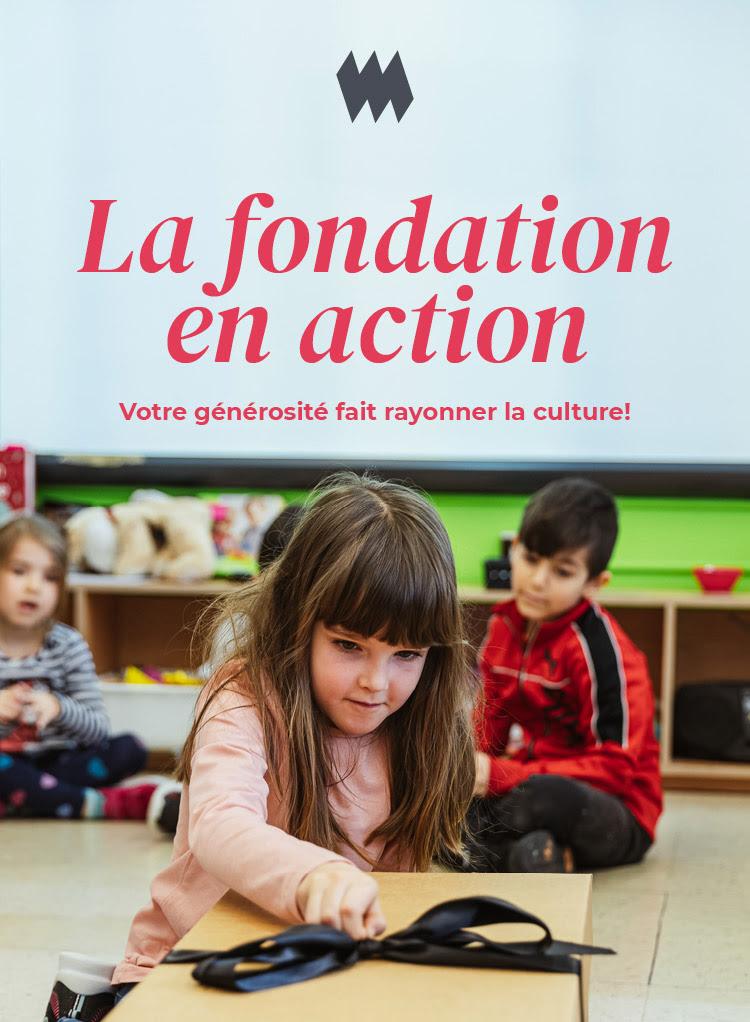 La fondation en action