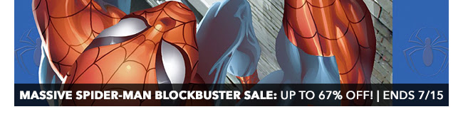 Massive Spider-Man Blockbuster Sale: up to 67% off! | Ends 7/15