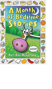 A Month of Bedtime Stories by Neil Roy McFarlane