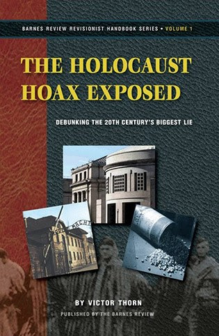 Holocaust Hoax Exposed, Thorn