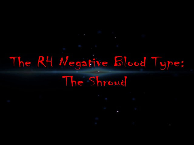 The RH Negative Blood Type: The Shroud  Sddefault