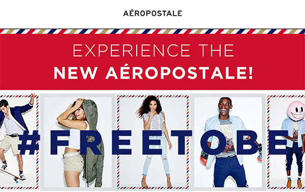 Experience the New Aeropostale...