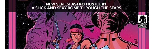 New Series! Astro Hustle # a slick and sexy romp through the stars