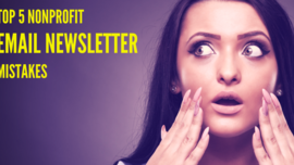 Top 5 Nonprofit Email Newsletter Mistakes