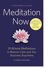 Meditation Now by Elizabeth Reninger