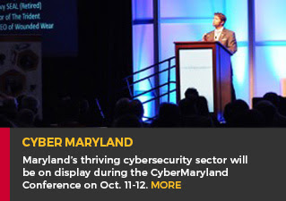CyberMaryland - Maryland's thriving cybersecurity sector will be on display during the CyberMaryland conference on Oct. 11-12. MORE