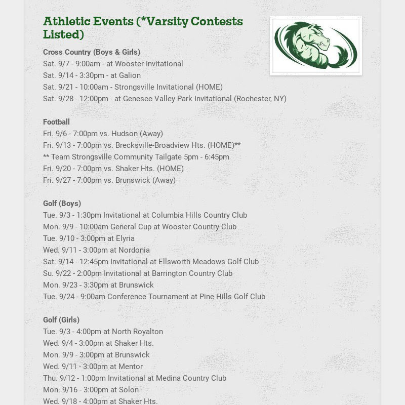 Athletic Events (*Varsity Contests Listed) Cross Country (Boys & Girls) Sat. 9/7 - 9:00am - at...