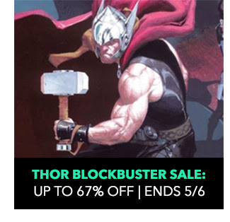 Thor Blockbuster Sale: up to 67% off! Ends 5/6.