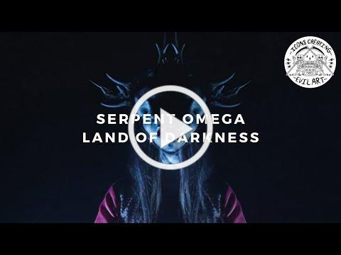 Serpent Omega - Land of Darkness (Official Music Video)