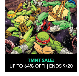 TMNT Sale: up to 64% off! Sale ends 9/20.
