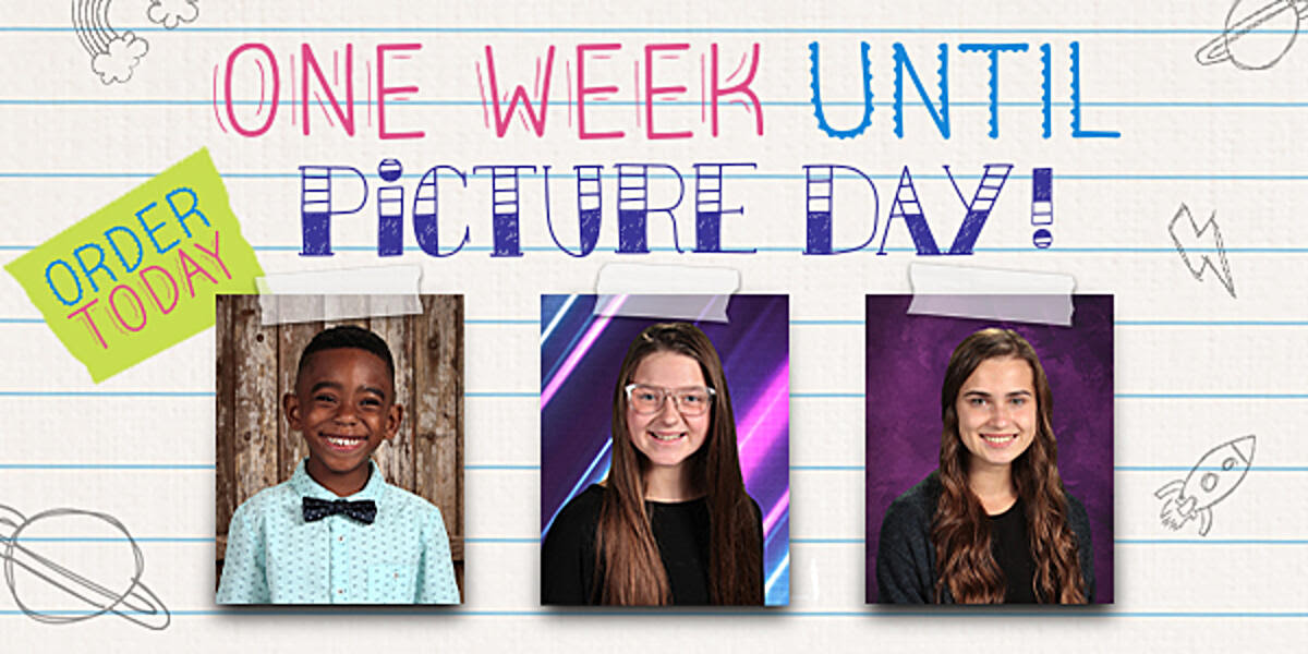 One week until Picture Day! Order Today!