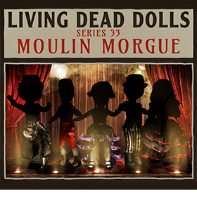 MOULIN MORGUE LIVING DEAD DOLL SERIES