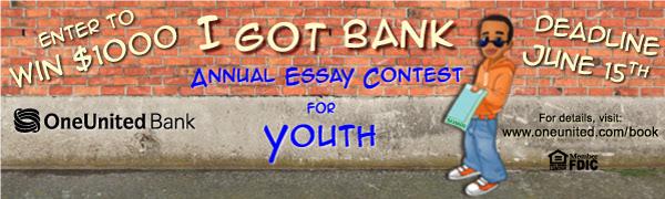 OneUnited Bank - I Got Bank Annual Essay Contest