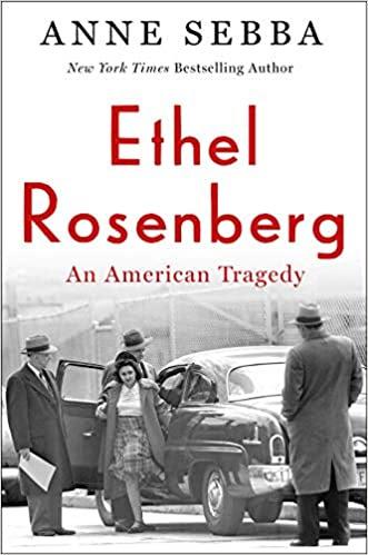 ✔️ Download Ethel Rosenberg: An American Tragedy - Anne Sebba PDF ✔️ Free pdf download ✔️ Ebook ✔️ Epub