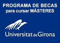 Becas para Masteres en la Universidad de Girona
