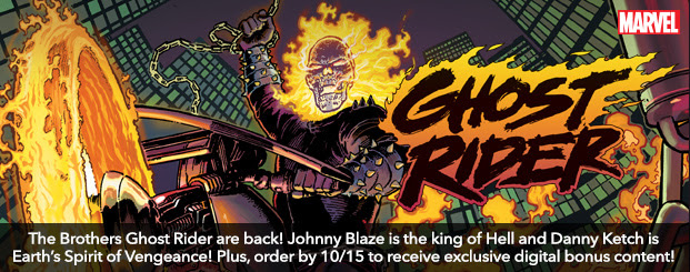 Ghost Rider (2019-) #1: Director's Cut The Brothers Ghost Rider are back! Johnny Blaze is the king of Hell and Danny Ketch is Earth's Spirit of Vengeance! Plus, order by 10/15 to receive exclusive digital bonus content!