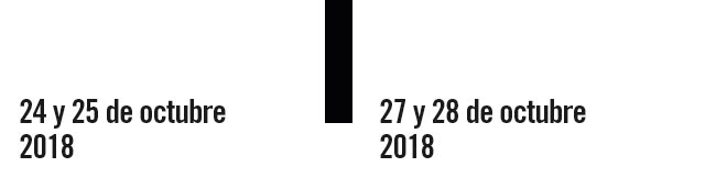 24 y 25 de octubre 2018 // 27 y 28 octubre 2018
