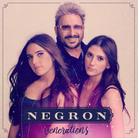 Negron Generations album cover