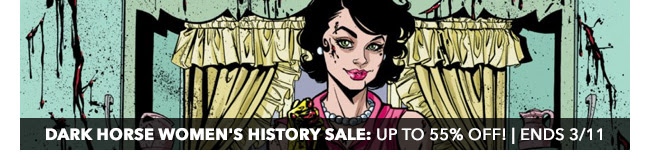 Dark Horse Women's History Sale: up to 55% off! | Ends 3/11