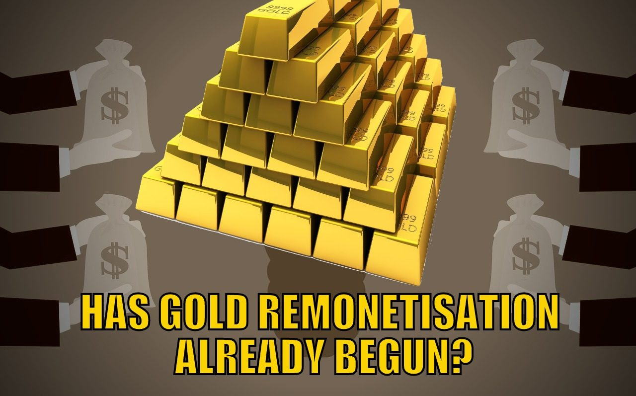 Has Gold Remonetisation Already Begun?