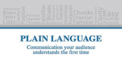 Plain Language: communication your audience understands the first time