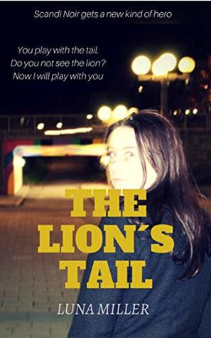 The Lion's Tail by Luna Miller