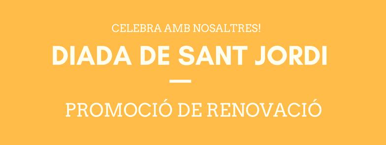 Promo de renovació Sant Jordi