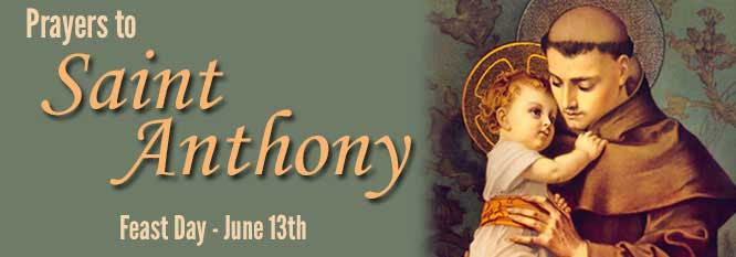 Prayers to Saint Anthony Feast June 13th