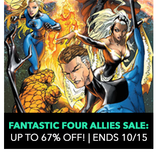 Fantastic Four Allies Sale: up to 67% off! Sale ends 10/15.