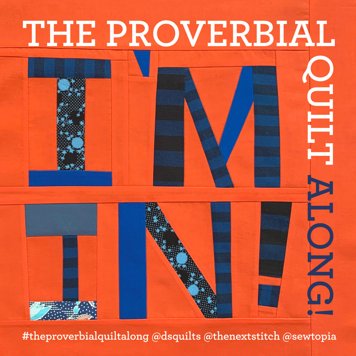 #theproverbialquiltalong