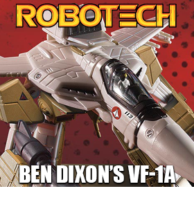 ROBOTECH VF-1 VERITECH FIGHTER BEN DIXON