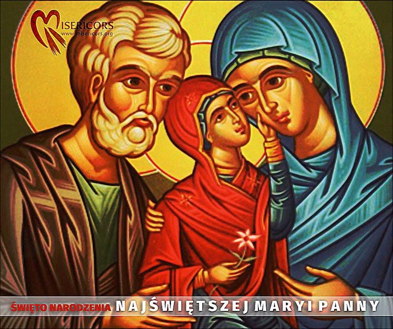 8 września – Święto Narodzenia Najświętszej Maryi Panny – Matki Bożej  Siewnej – MISERICORS – Codzienna aplikacja Miłosierdzia