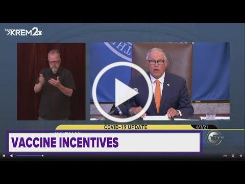 Gov. Inslee announces vaccine incentives and more top stories at 6 p.m.