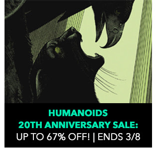 Humanoids 20TH Anniversary  Sale: Up to 67% off! Sale ends 3/8.
