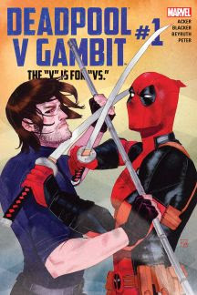 Deadpool Vs. Gambit #1